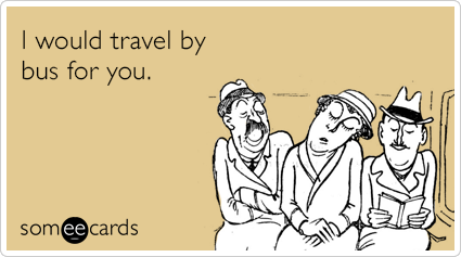 travel-by-bus-flirting-ecards-someecards